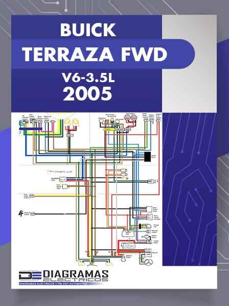 DIAGRAMA ELECTRICO BUICK TERRAZA FWD V6-3.5L 2005
