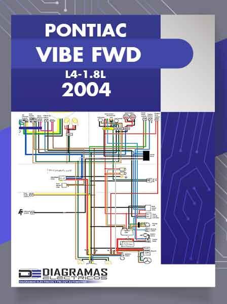 Diagramas Eléctricos PONTIAC VIBE FWD L4-1.8L 2004