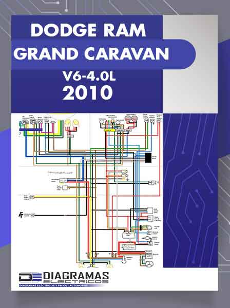 Diagramas Eléctricos DODGE RAM GRAND CARAVAN V6-4.0L 2010