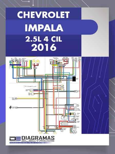 Diagramas Eléctricos CHEVROLET IMPALA 2.5L 4 Cil 2016